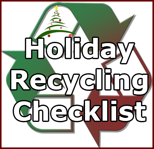 Holiday Recycling Checklist City Of Garden Grove
