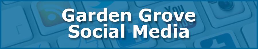 Garden-Grove-Social-Media.png