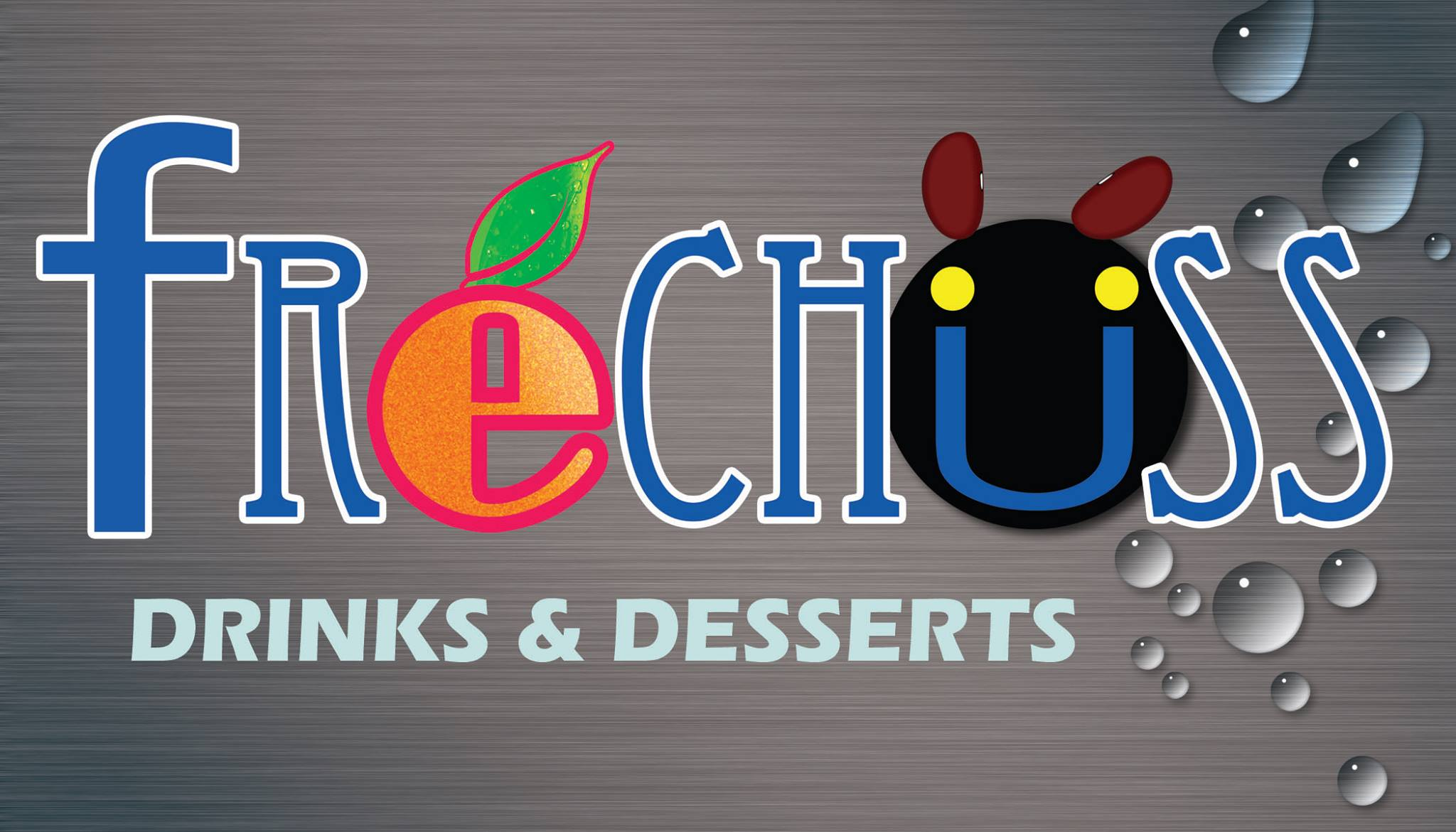 Frechuss Drinks and Desserts
