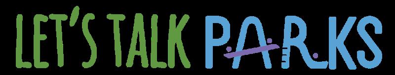 Let's Talk Parks