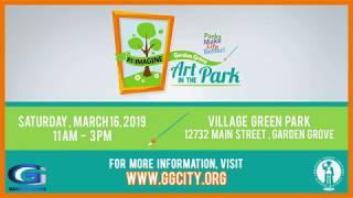 Re:Imagine Garden Grove - Art in the Park on Saturday, March 16th