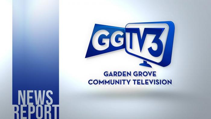 Garden Grove TV3 News Report: February 26, 2019