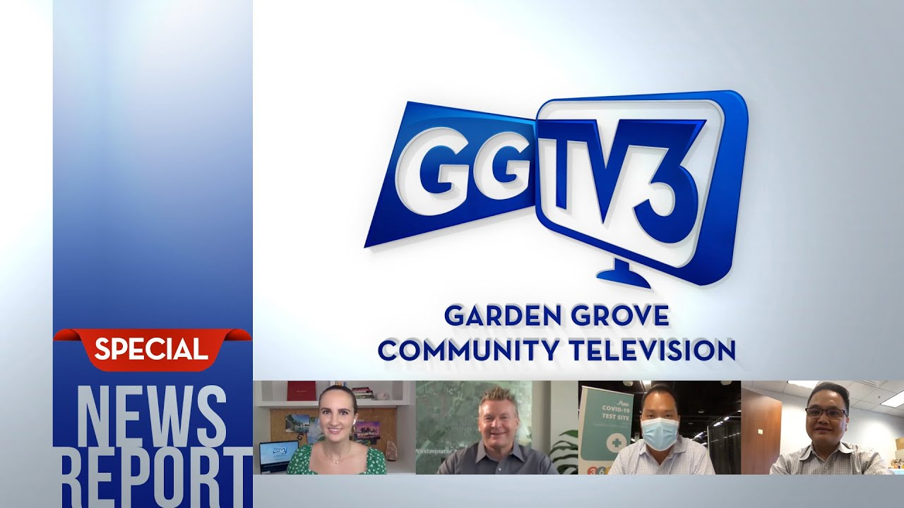 Garden Grove TV3 Special News Report:  COVID-19 Testing in Orange County