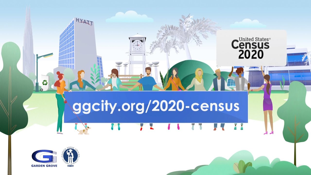 Census 2020 - Garden Grove