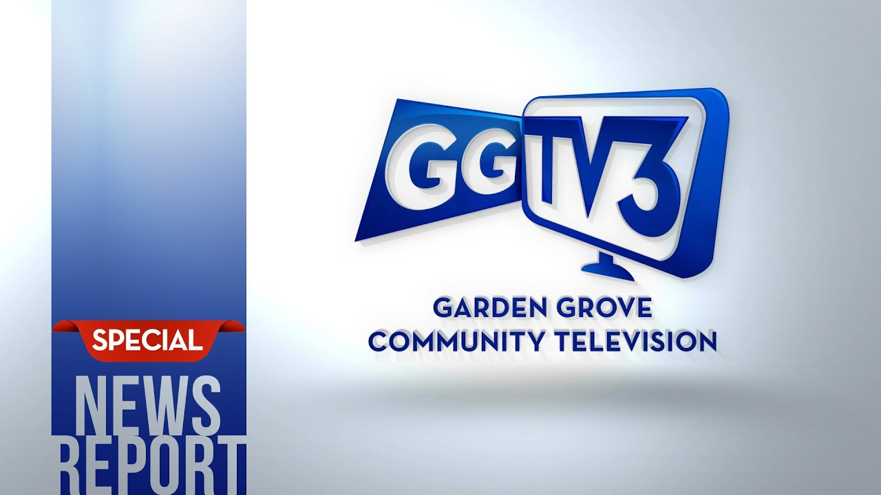 Garden Grove TV3 Special News Report:  August 4, 2020